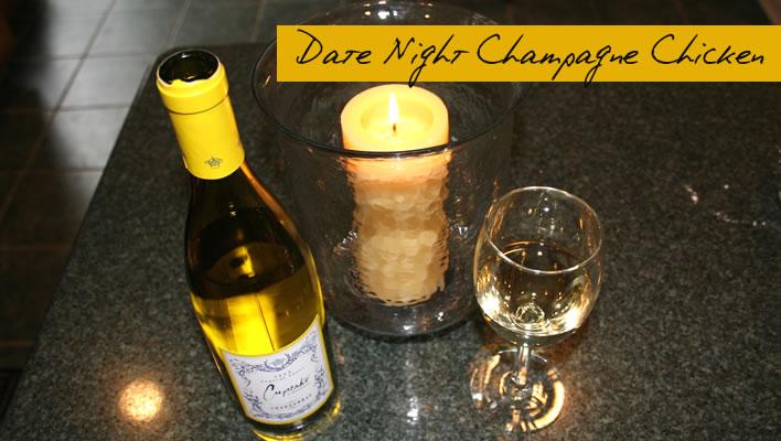 """Champagne """"Date Night"""" Chicken"""