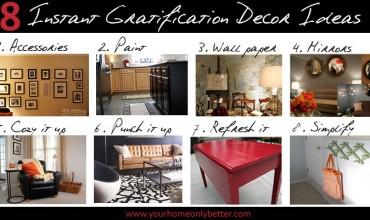8 DIY instant gratification decor ideas