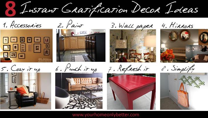 DIY Instant Gratification Decor Ideas